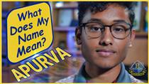 What Does Your Name Mean?  (Apurva Video)
