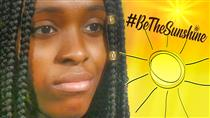 #BeTheSunshine To Help Others (Student Video Response)