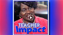 Teacher Impact (Video)