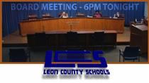 Leon County School Board Meeting - Live Link August 11th