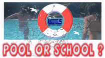 Pool or School ? - Video Response