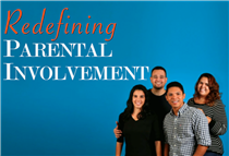 REDEFINING Parental Involvement