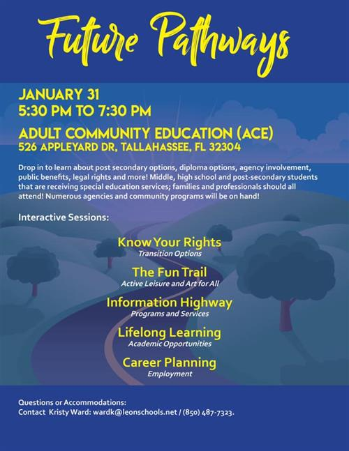 Future Pathways January 31, 5:30-7:30 ACE, 526 Appleyard Dr, Tallahassee