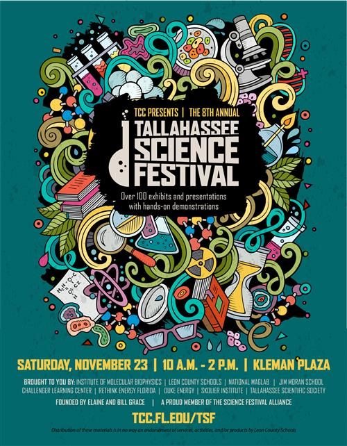 Tallahassee Science Festival flyer rescheduled for Saturday, November 23 2019 from 10 a. m. to 2 p. m. at Kleman Plaza