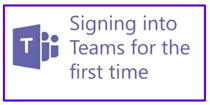 Signing into Teams for the first time