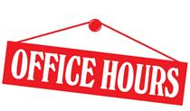 OFFICE HOURS: 10 AM - 12 PM