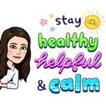 Stay Healthy, Helpful, and Calm